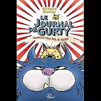 Le journal de Gurty (Tome 5) - Vacances chez Tête de Fesses (Pépix)