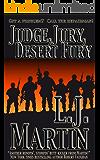 Judge, Jury, Desert Fury (The Repairman Series Book 6)
