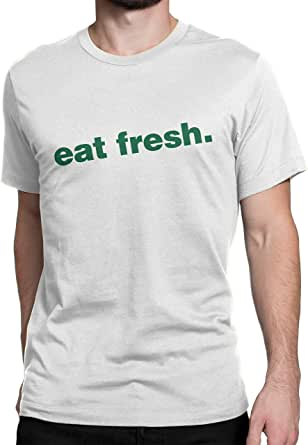 Eat Fresh White Round Neck T-Shirt for Unisex