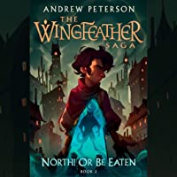 North! Or Be Eaten: The Wingfeather Saga, Book 2