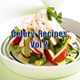 Celery Recipes Videos Vol 2