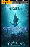 Storm's Breath: A GameLit Fantasy Adventure (Nullifier Book 1)