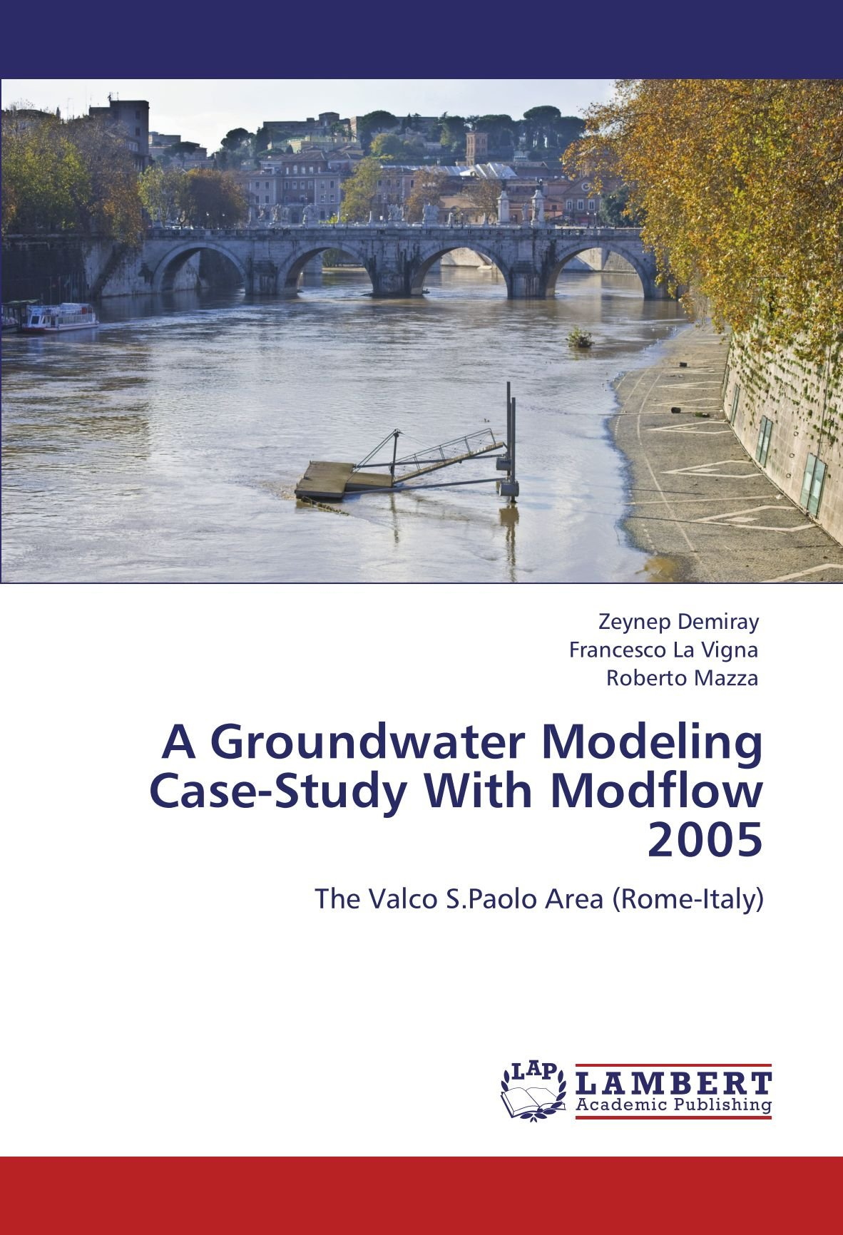 Download A Groundwater Modeling Case-Study With Modflow 2005: The Valco S.Paolo Area (Rome-Italy) ebook