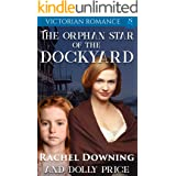 The Orphan Star of the Dockyard: Victorian Romance