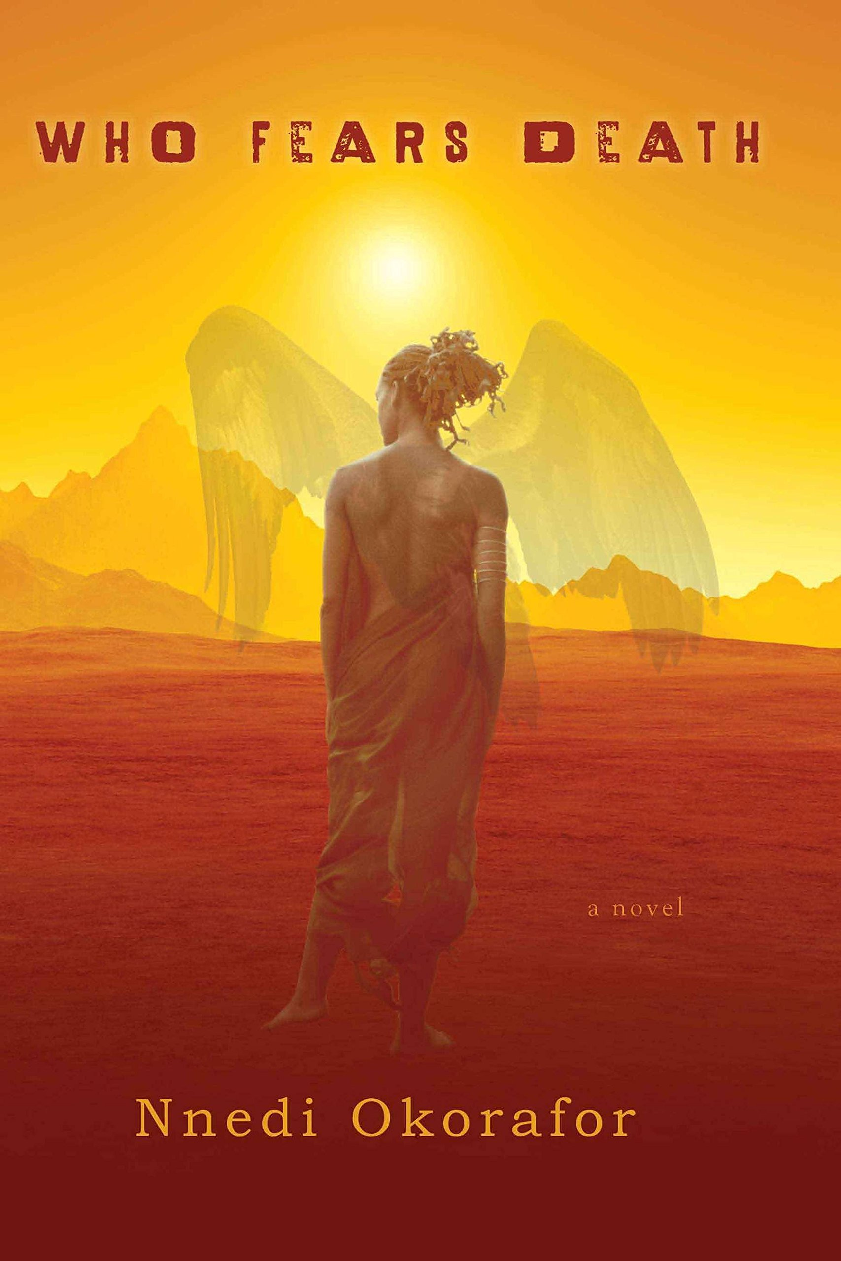 Who Fears Death Mass Market Paperback – February 4, 2014 Nnedi Okorafor DAW 0756407281 Fantasy - General
