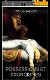 Possessions et Exorcismes