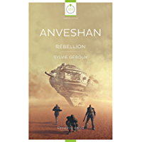 Anveshan: Rébellion (French Edition)