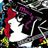 mikki & the mauses / デラシネ