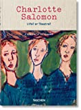 Charlotte Salomon. Life? or Theatre? (Clothbound)