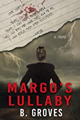 Margo's Lullaby: A Psychological Romantic Thriller Kindle Edition