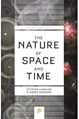 The Nature of Space and Time (Princeton Science Library) Kindle Edition