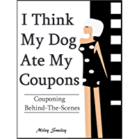 """Couponing Behind The Scenes - """"I Think My Dog Ate My Coupons"""""""