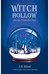Witch Hollow: Stories From the Past