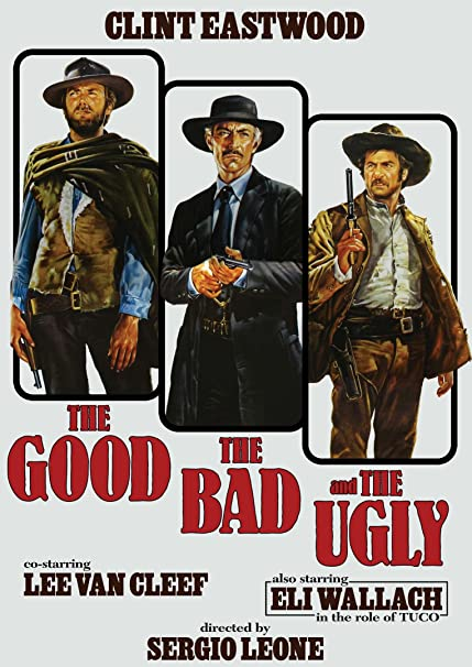 the good and the bad and the ugly movie