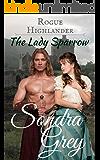Rogue Highlander: The Lady Sparrow