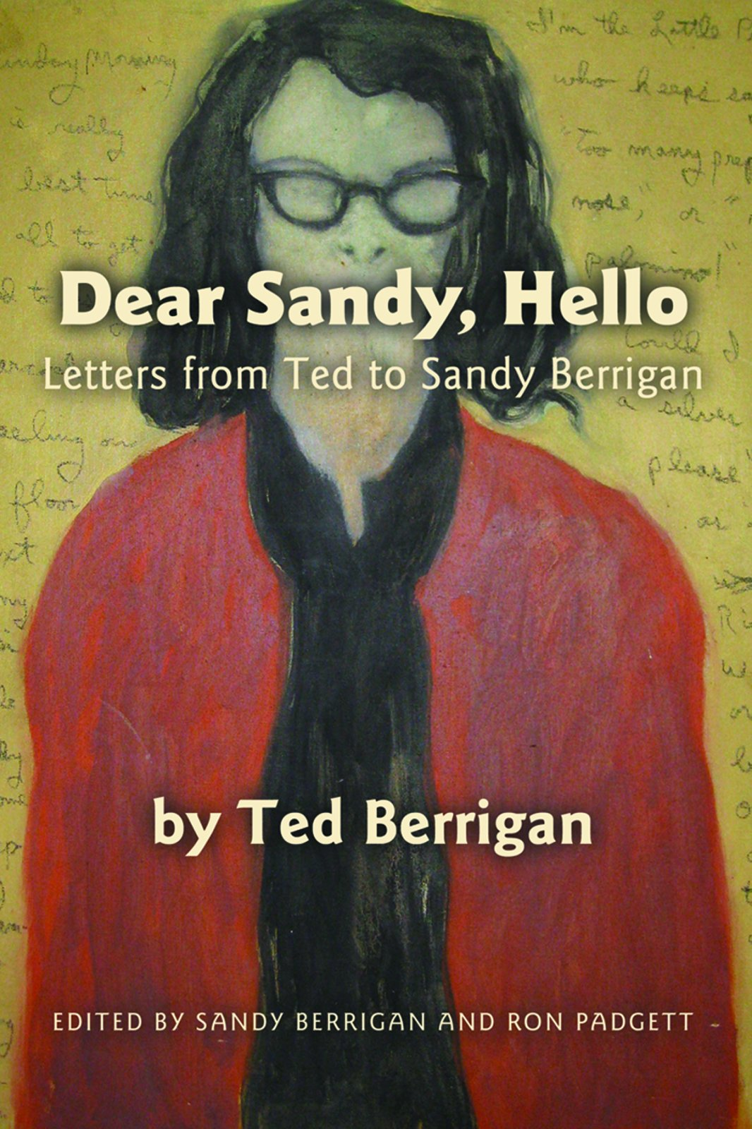Dear Sandy, Hello: Letters from Ted to Sandy Berrigan: Amazon ...