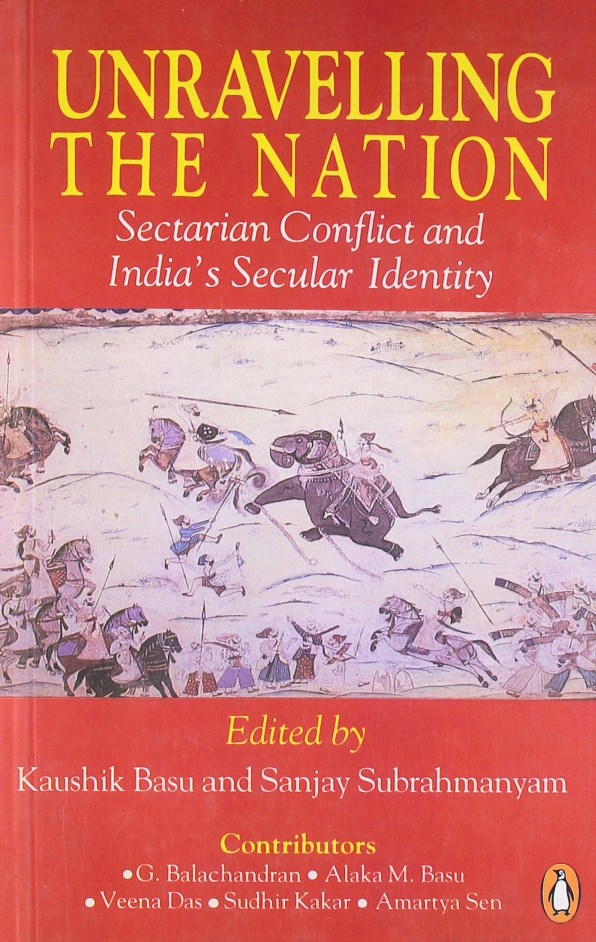Image result for Unravelling the Nation: Sectarian Conflict and India's Secular Identity