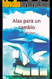 Alas para un cambio: Desarrollo sistémico de las organizaciones (Spanish Edition)