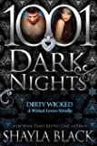 Dirty Wicked: A Wicked Lovers Novella