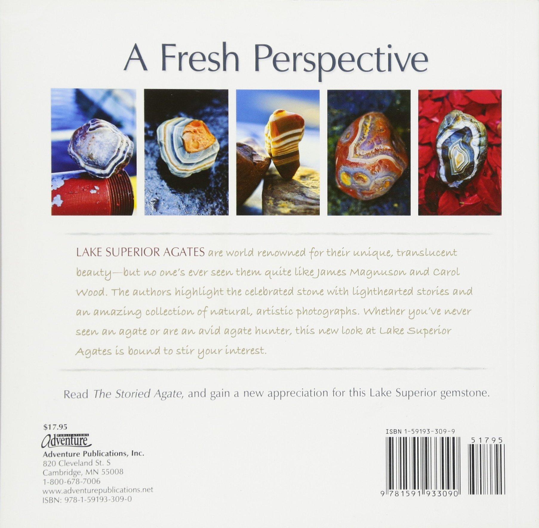 The Storied Agate: 100 Unique Lake Superior Agates: James Magnuson:  9781591933090: Amazon.com: Books