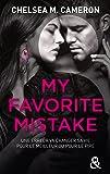 My Favorite Mistake VF: une romance New Adult captivante dans l'univers des campus