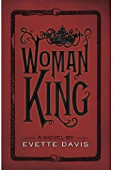 Woman King, Second Edition (Dark Horse Trilogy Book 1)