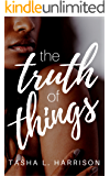 The Truth of Things: The Truth Duet