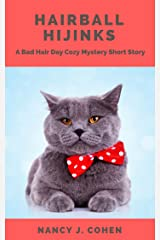 Hairball Hijinks: A Bad Hair Day Cozy Mystery Short Story (The Bad Hair Day Mysteries) Kindle Edition