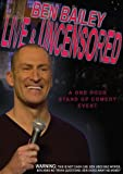 Ben Bailey - Live and Uncensored