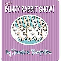 The Bunny Rabbit Show!