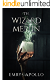 The Wizard Merlin (English Edition)