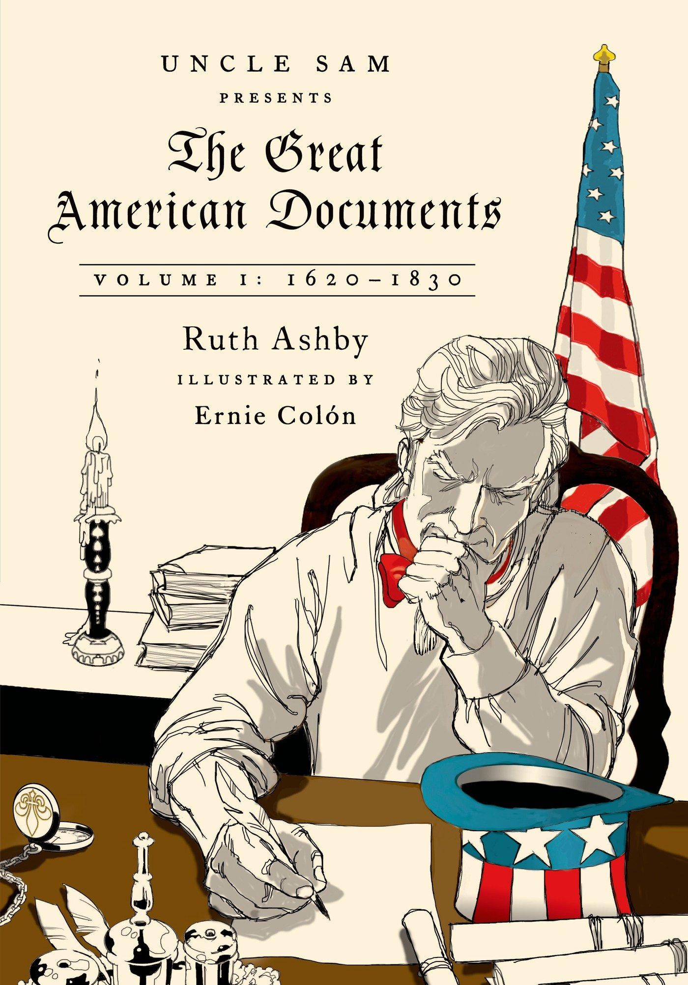 The Great American Documents: Volume 1: 1620-1830 ebook