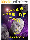 Three Ages of Man (Brief Encounters Trilogy Book 2)