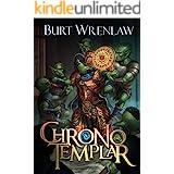 ChronoTemplar: A Crunchy LitRPG Adventure