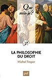 La philosophie du droit: « Que sais-je ? » n° 857