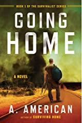Going Home: A Novel (The Survivalist Series) Paperback