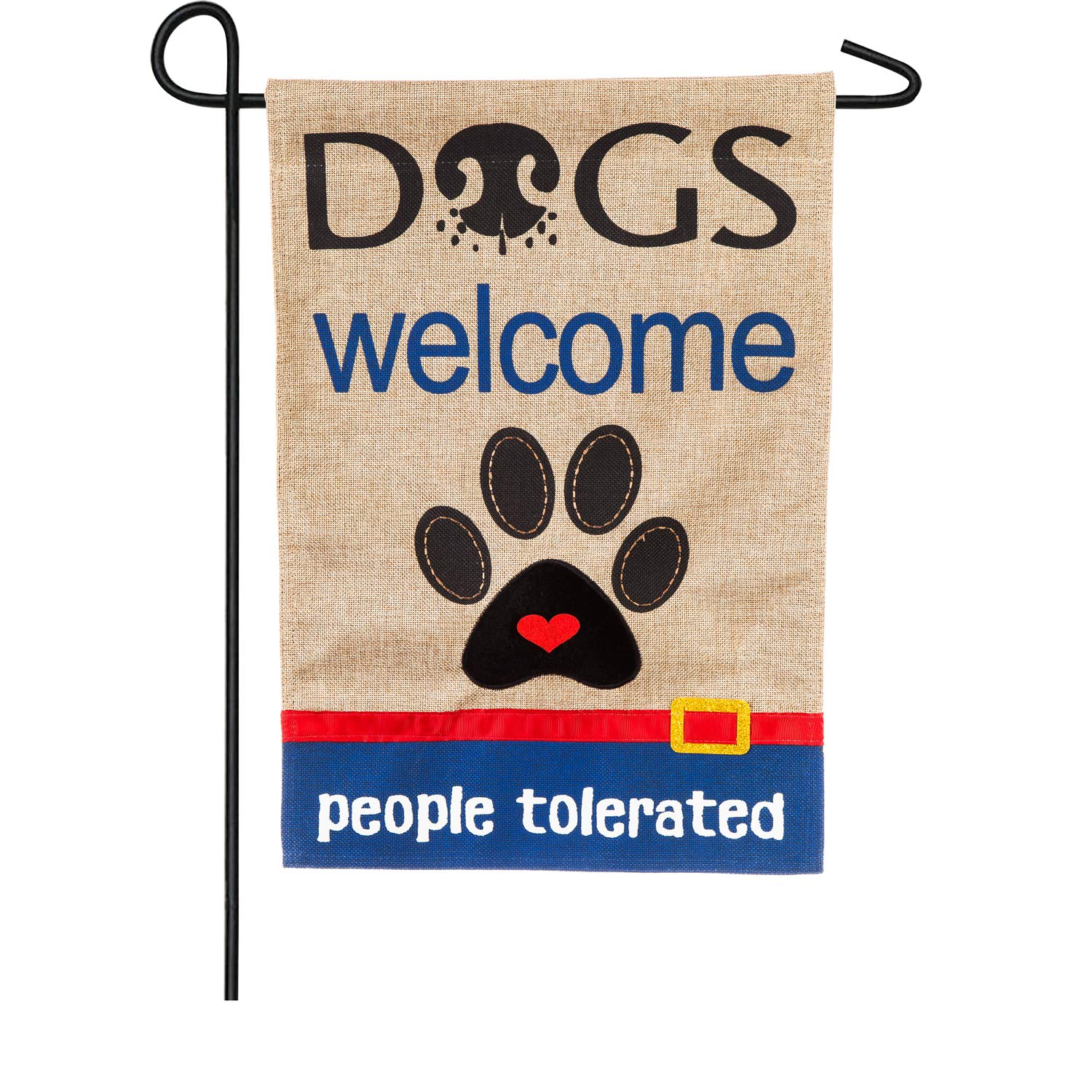 Dogs Welcome People Tolerated Garden Burlap Flag - 13 x 1 x 18 Inches