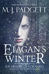 Eiagan's Winter (The History of Goranin Book 1) Kindle Edition
