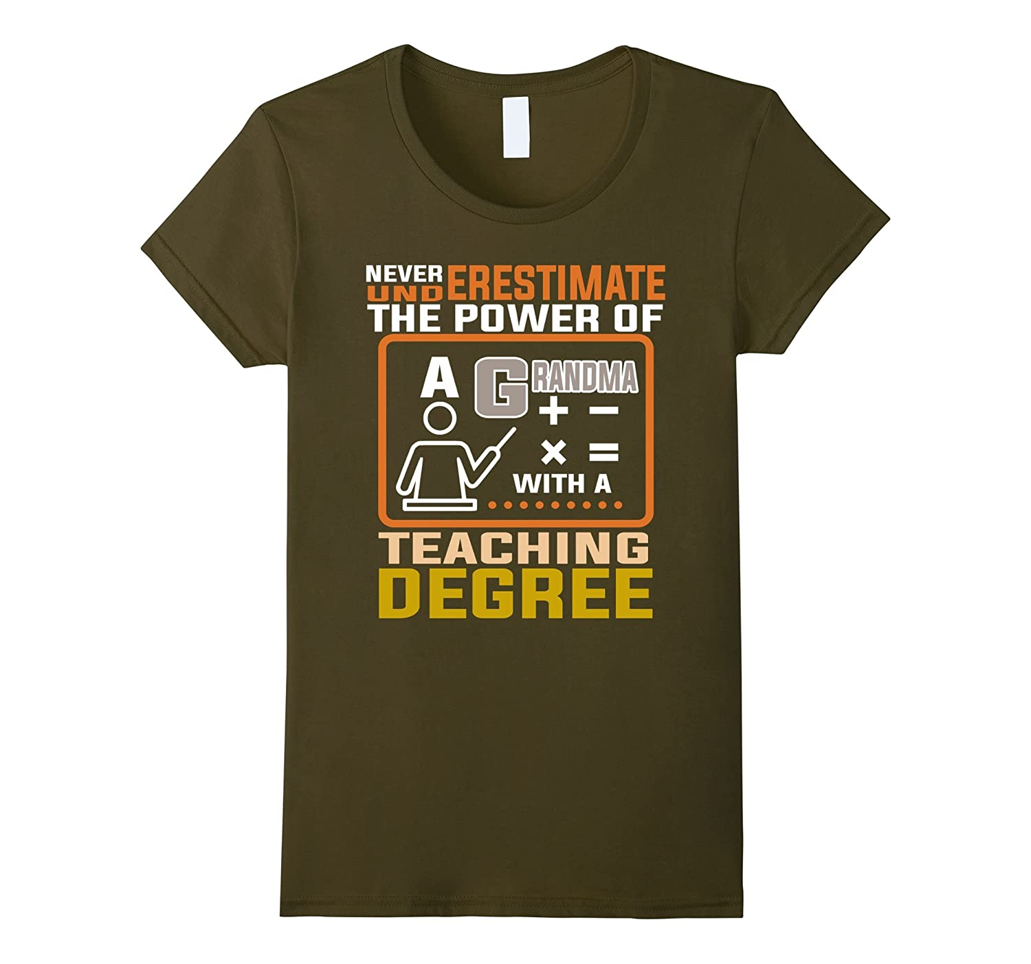 A Grandma With A Teaching Degree T Shirt, Teacher T Shirt