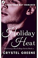 HOLIDAY HEAT: An Aryn&Trae Christmas Gay Romance (The Fennys Den College Series Book 2) Kindle Edition