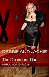 Debbie And Jackie: The Dominant Duo