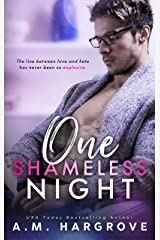 One Shameless Night: A Stand Alone Enemies To Lovers Single Dad Romance (A West Sisters Novel) Kindle Edition