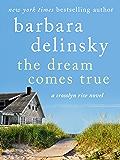 The Dream Comes True: A Crosslyn Rise Novel (Crosslyn Rise Trilogy)