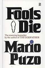 Fools Die: A Thriller