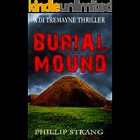 Burial Mound (DI Tremayne Thriller Series Book 7)