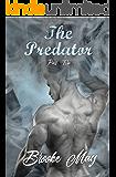 The Predator: Part Two (The Predator Series Book 2)