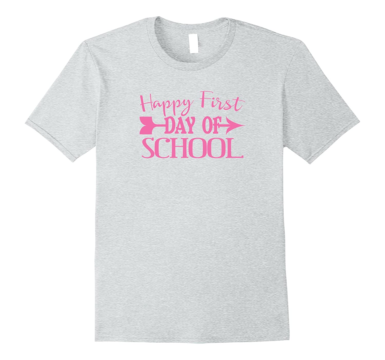 Happy First Day Of School Tshirt Teacher Student MOMS