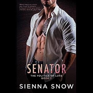 Senator (Politics of Love Book 2)