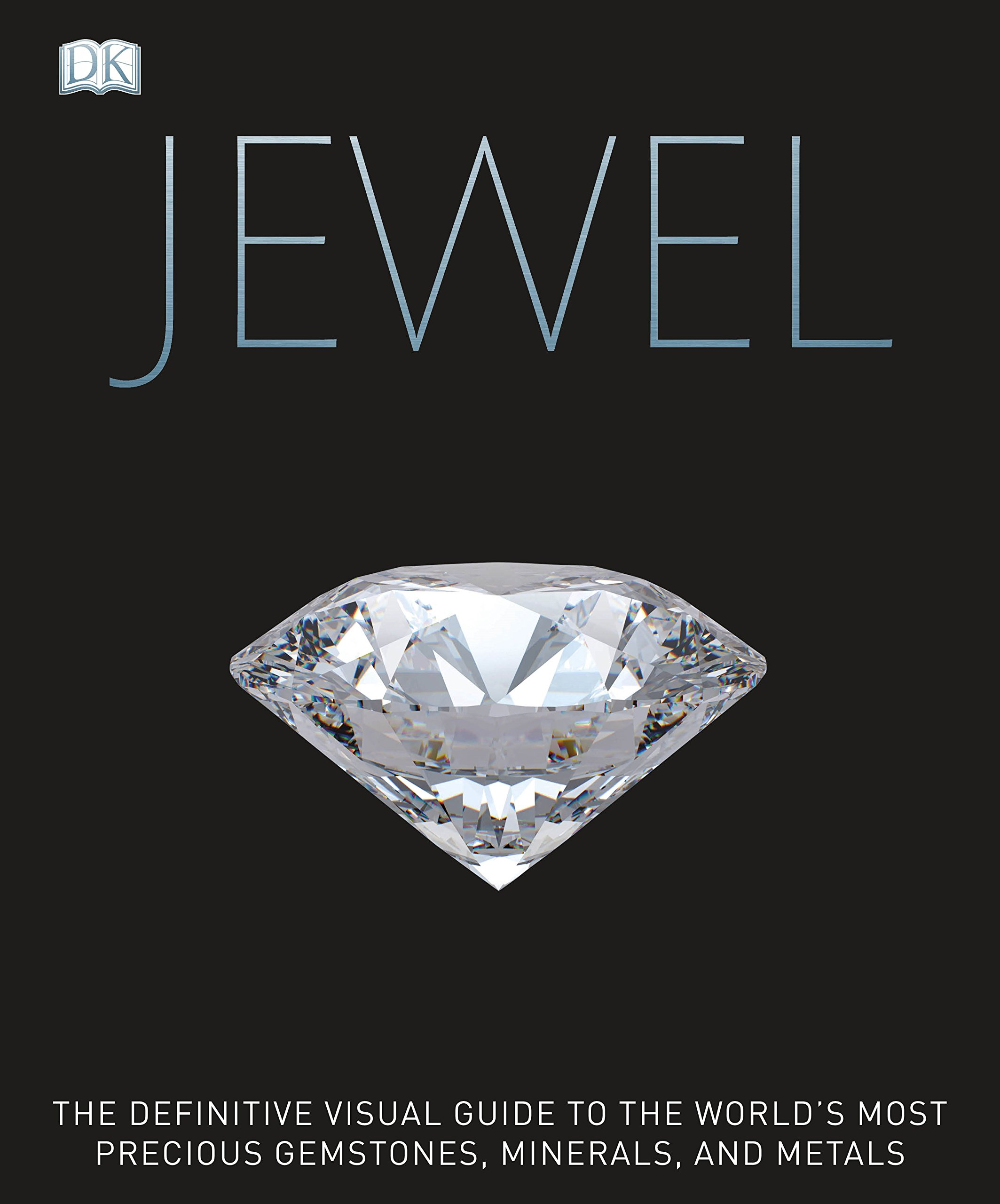 Jewel: A Celebration of Earth's Treasures (Dk)