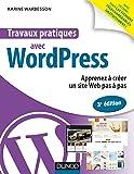 Travaux pratiques avec WordPress - 3e éd. - Apprenez à créer un site Web pas à pas